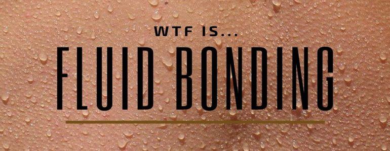 what is fluid bonding