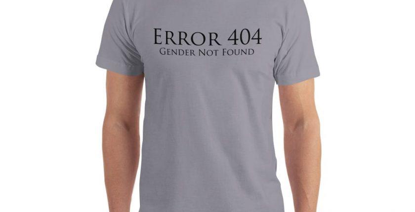 grey error 404 gender not found unisex tshirt