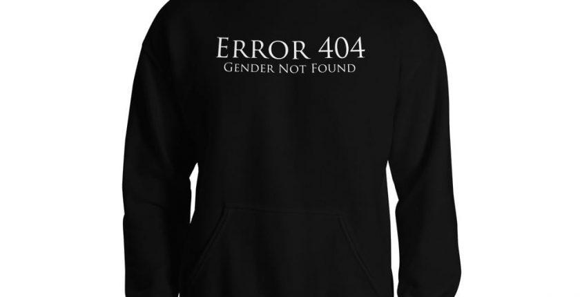 black error 404 gender not found unisex hoodie