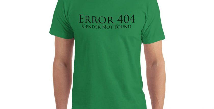 green error 404 gender not found unisex tshirt