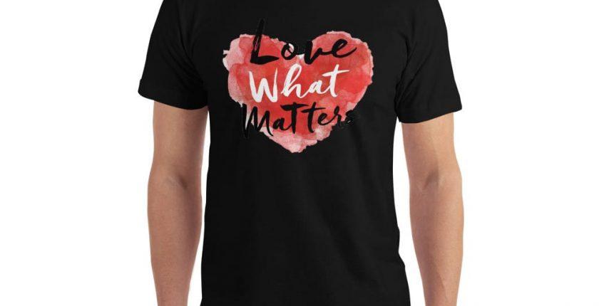 love what matters shirt black